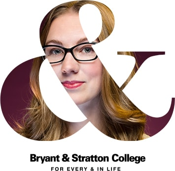 Bryant & Stratton College For Every & In Life