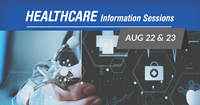 Healthcare Info Sessions on August 22 and 23