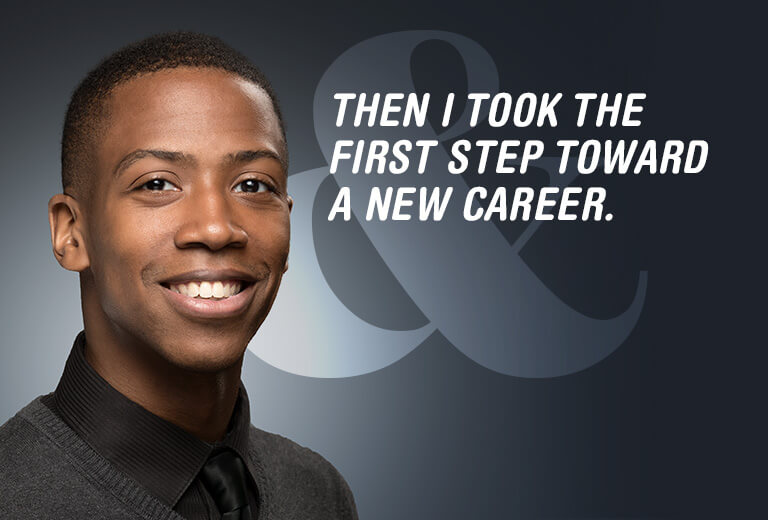 The I Took the First Step Toward a New Career.