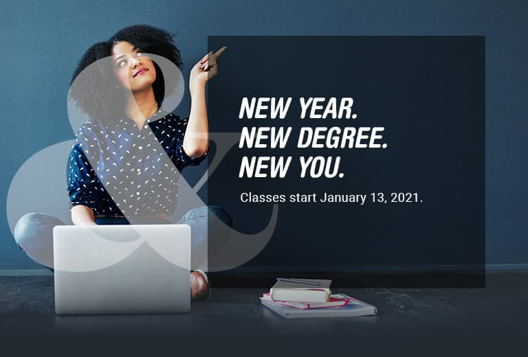 New Year. New Degree. New You.