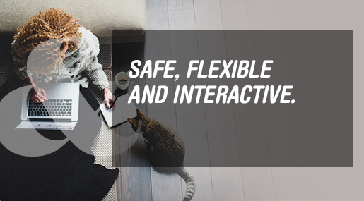 Safe, Flexible and Interactive. Discover Blended Learning.