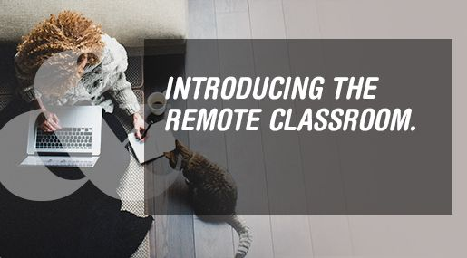 Introducing the Remote Classroom